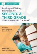 Reading and Writing Instruction for Second- and Third-Grade Classrooms in a PLC at Work®