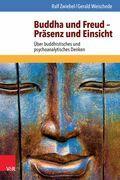 Buddha und Freud – Präsenz und Einsicht