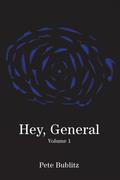 Hey, General