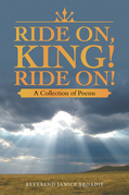 Ride On, King! Ride On!