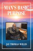Man's Basic Purpose