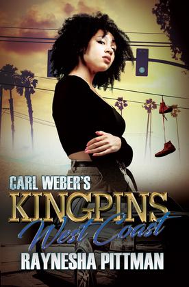 Carl Weber's Kingpins: West Coast