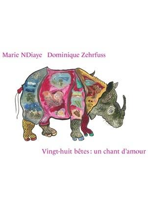 Vingt-huit bêtes : un chant d'amour