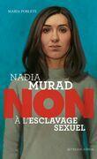 Nadia Murad : non à l'esclavage sexuel