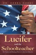 Lucifer and the Schoolteacher