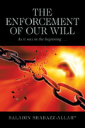 The Enforcement of Our Will