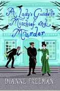 A Lady's Guide to Mischief and Murder