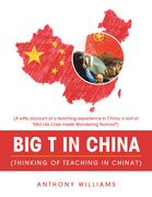 Big T in China (Thinking of Teaching in China?)