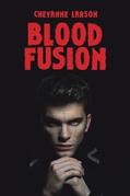 Blood Fusion