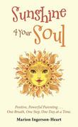 Sunshine 4 Your Soul