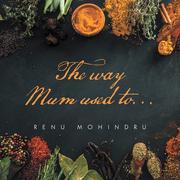The Way Mum Used To…