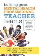 Building Great Mental Health Professional-Teacher Teams