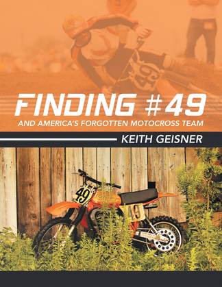Finding #49 and America's Forgotten Motocross Team