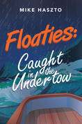 Floaties:  Caught in the Undertow