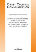 Strategien des Begehrens: Homotextualität in der deutschen und mexikanischen Literatur des 20. Jahrhunderts