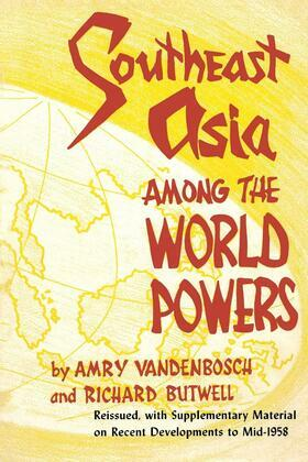 Southeast Asia Among the World Powers