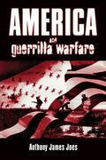 America and Guerrilla Warfare