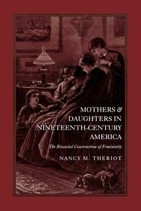 Mothers and Daughters in Nineteenth-Century America