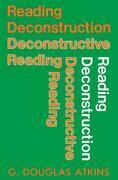 Reading Deconstruction/Deconstructive Reading