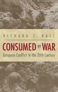 Consumed by War