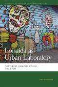 Loisaida as Urban Laboratory
