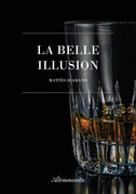 La belle illusion