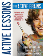 Active Lessons for Active Brains