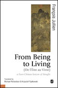 From Being to Living : a Euro-Chinese lexicon of thought
