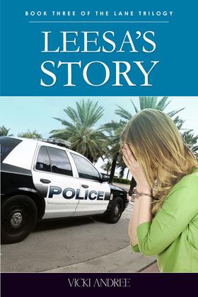Leesa's Story: Book Three of the Lane Trilogy