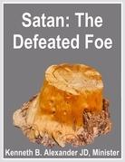 Satan: The Defeated Foe