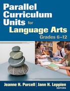 Parallel Curriculum Units for Language Arts, Grades 6-12
