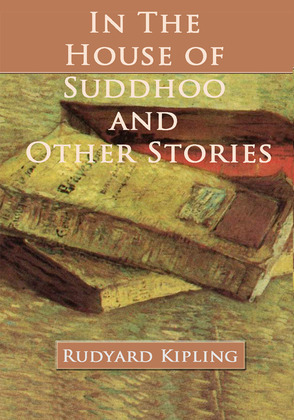 In the House of Suddhoo and Other Stories