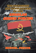 The Formation and Development of the Angolan Armed Forces