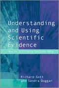 Understanding and Using Scientific Evidence