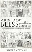 When Rabbis Bless Congress