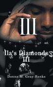 Ila's Diamonds Iii