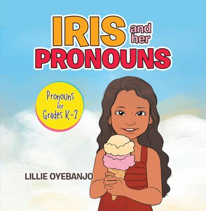 Iris and Her Pronouns