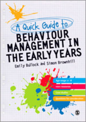 A Quick Guide to Behaviour Management in the Early Years