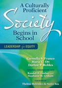A Culturally Proficient Society Begins in School