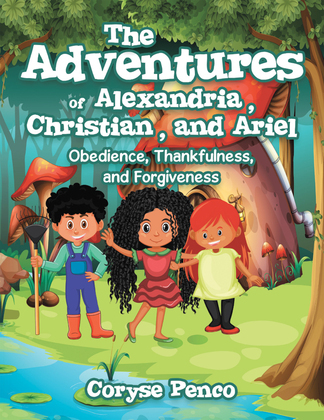 The Adventures of Alexandria, Christian, and Ariel