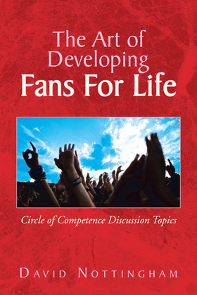 The Art of Developing Fans for Life