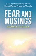 Fear and Musings