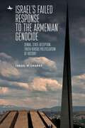 Israel's Failed Response to the Armenian Genocide