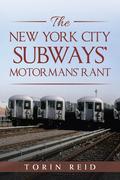 The New York City Subways' Motormans' Rant