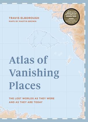 Atlas of Vanishing Places
