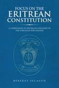Focus on the Eritrean Constitution