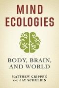 Mind Ecologies
