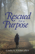 Rescued for a Purpose