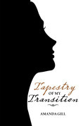 Tapestry of My Transition