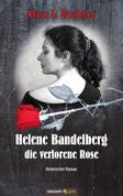 Helene Bandelberg - die verlorene Rose